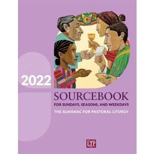 2022 Sourcebook for Sundays, Seasons and Weekdays